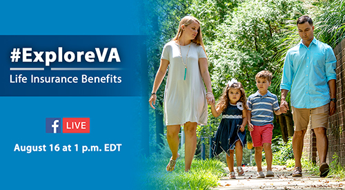 VA Explore Life Insurance Facebook Live Event