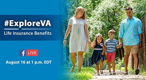VA Explore Life Insurance Facebook Live Event
