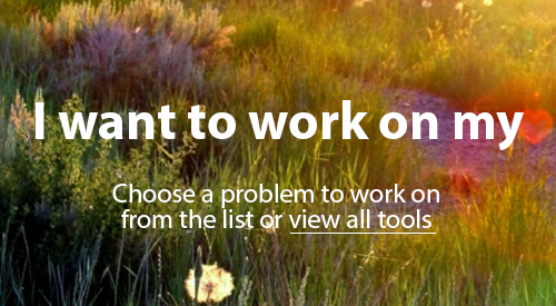 I want to work on my. Choose a problem to work on from the list or view all tools.