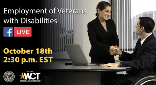 Facebook Live event on 10/18 at 2:30 pm for Employment of Veterans with Disabilities.