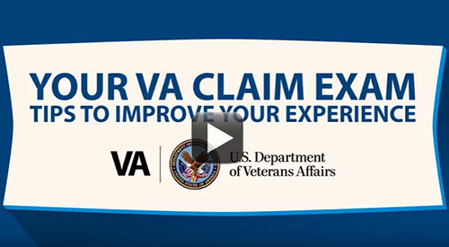 Claim exam video still image. Your VA claim exam. Tips to Improve Your Expereince.