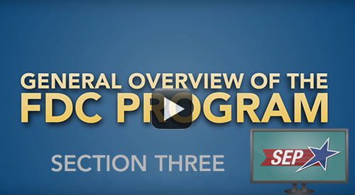 General Overview of the FDC Program Section Three