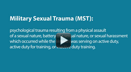 Definition of military sexual trauma (MST).