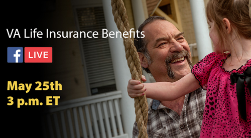 A man on his daughter on a swing with text VA Life Insurance Benefits Facebook Live May 25th at 3 p.m. ET.